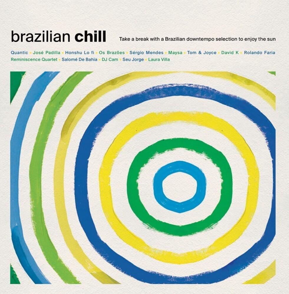 - Brazilian Chill