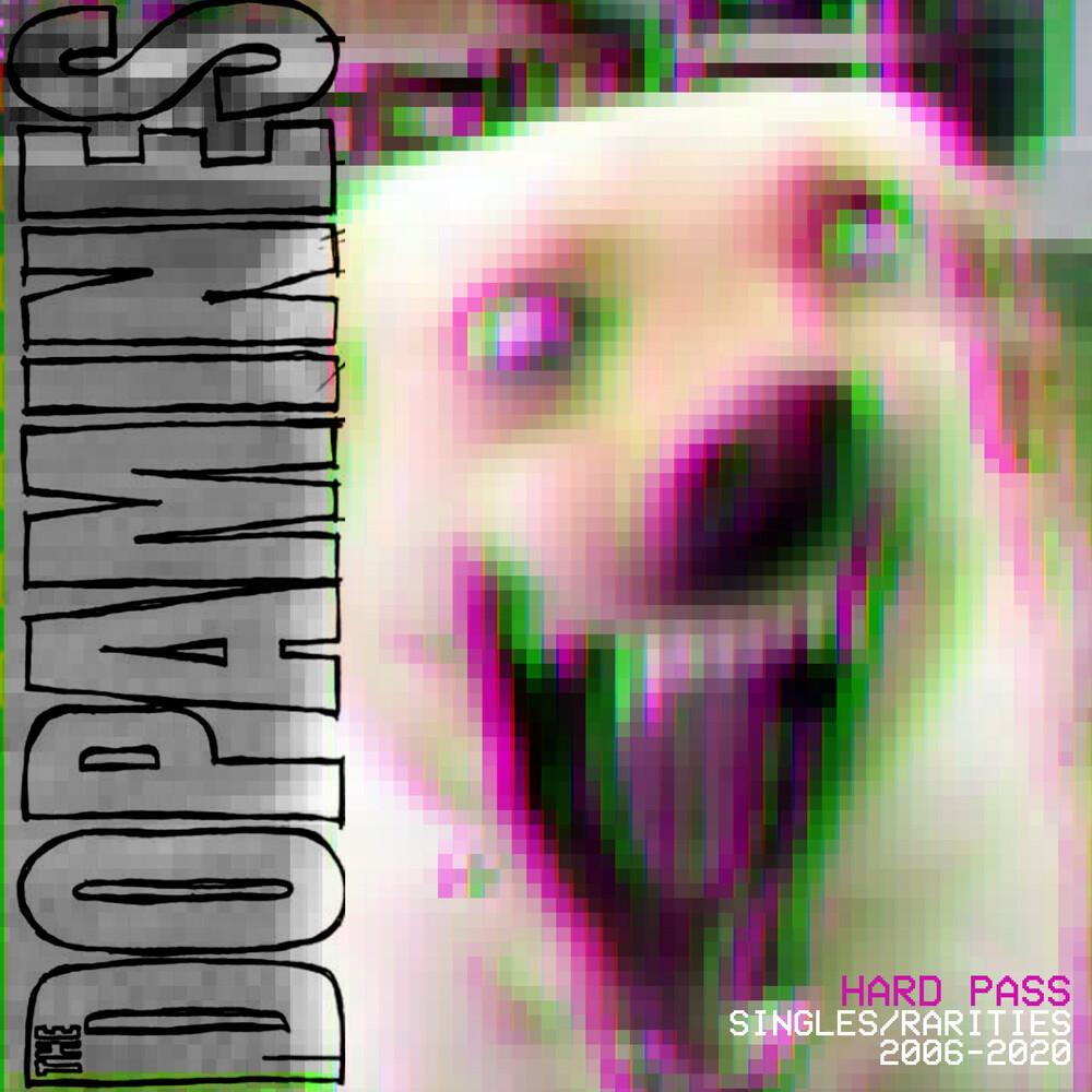 The Dopamines - Hard Pass: Singles/rarities 2006/2020