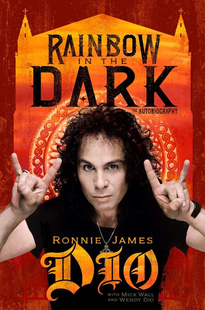 Dio, Ronnie James / Wall, Mick / Dio, Wendy - Rainbow in the Dark: The Autobiography