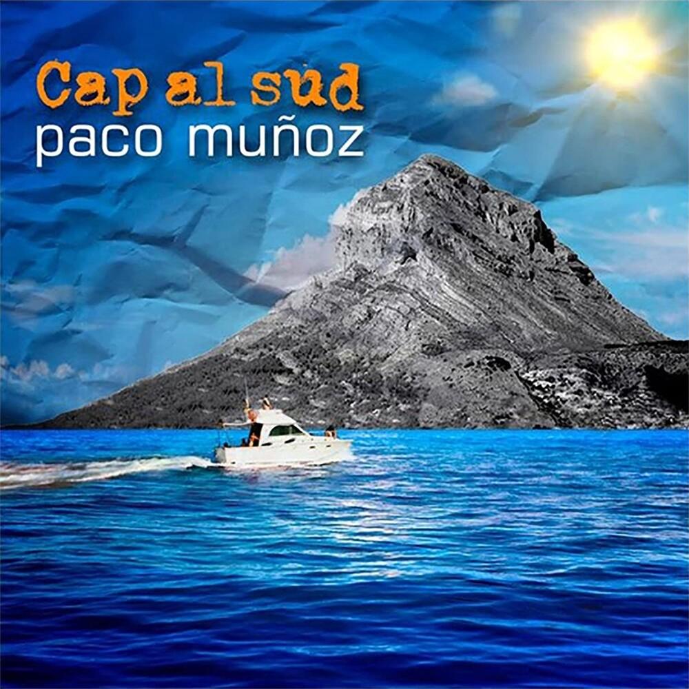 Paco Muñoz - Cap Al Sud (Spa)