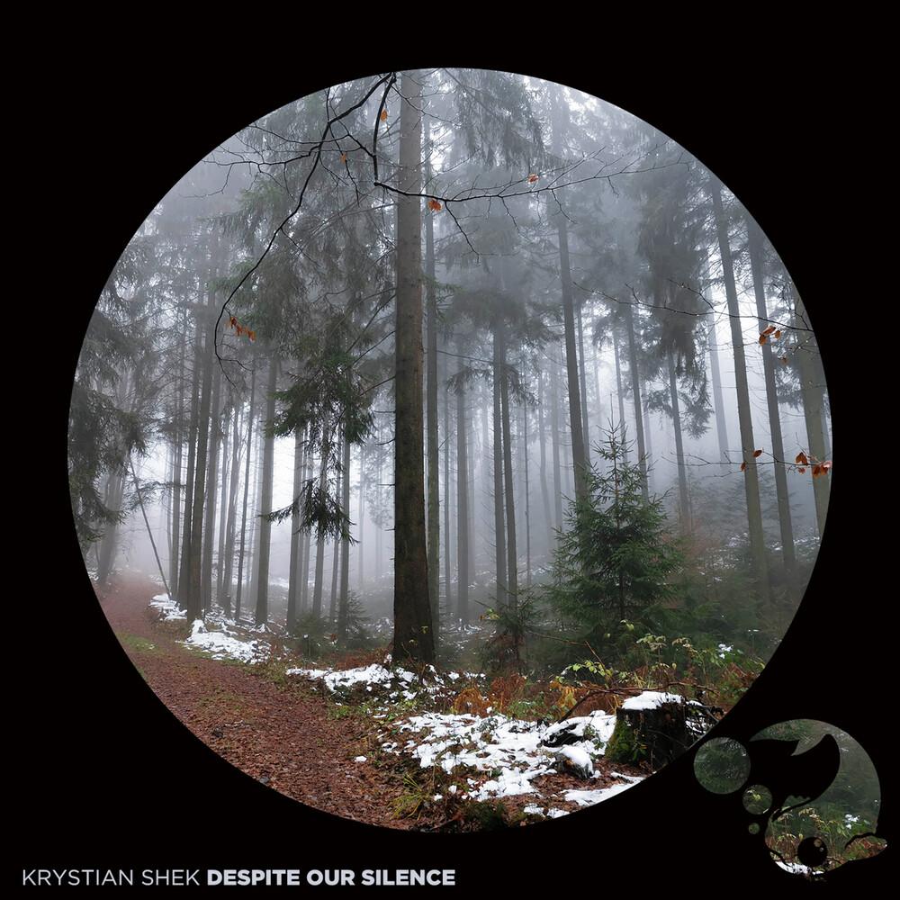 Krystian Shek - Despite Our Silence