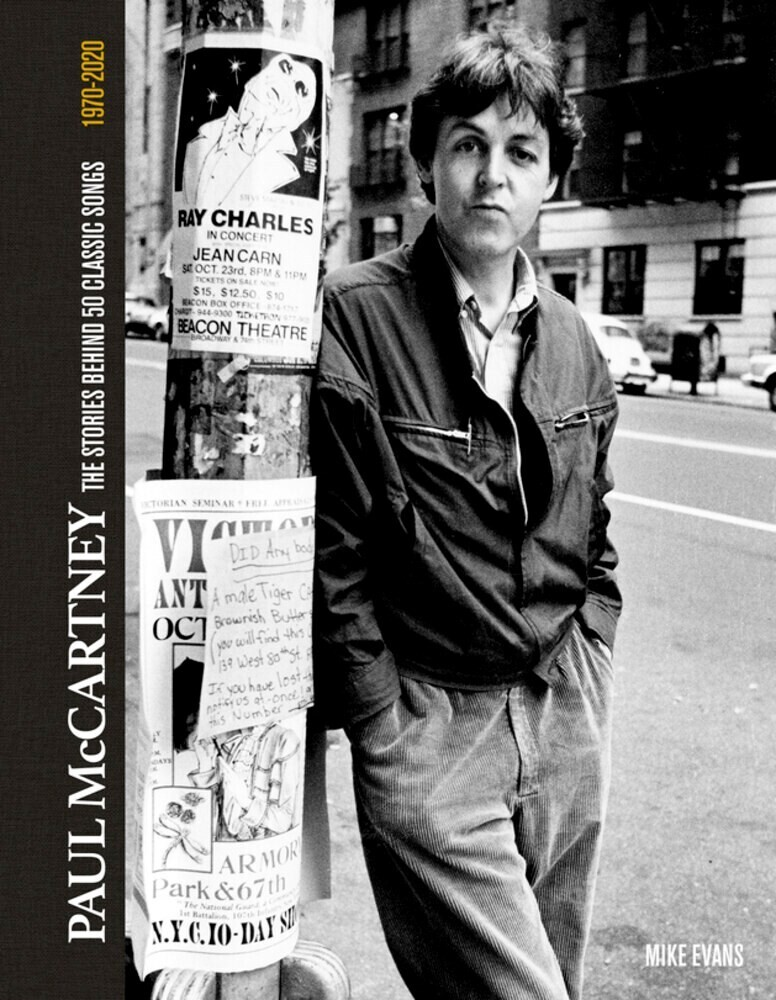 Evans, Mike - Paul McCartney: The Stories Behind the Classic Songs