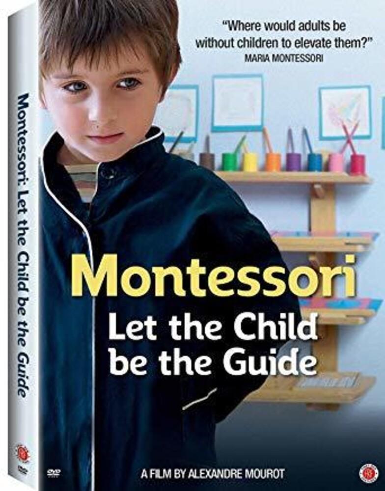 - Montessori: Let The Child Be The Guide / (Ws)