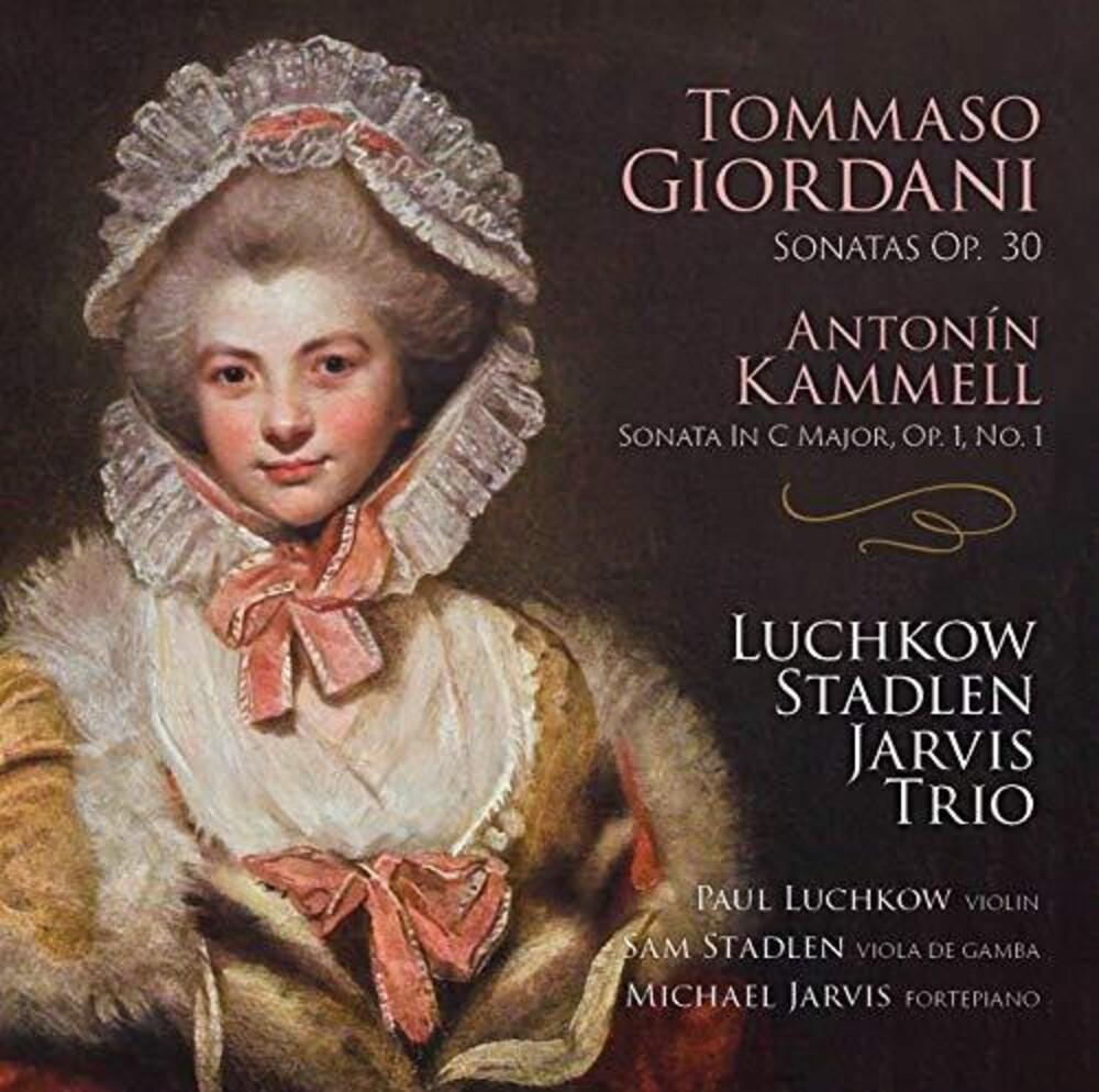 Luchkow / Stadlen / Jarvis Trio - Giordani: Sonatas Op 30; Kammel Sonata In C Major