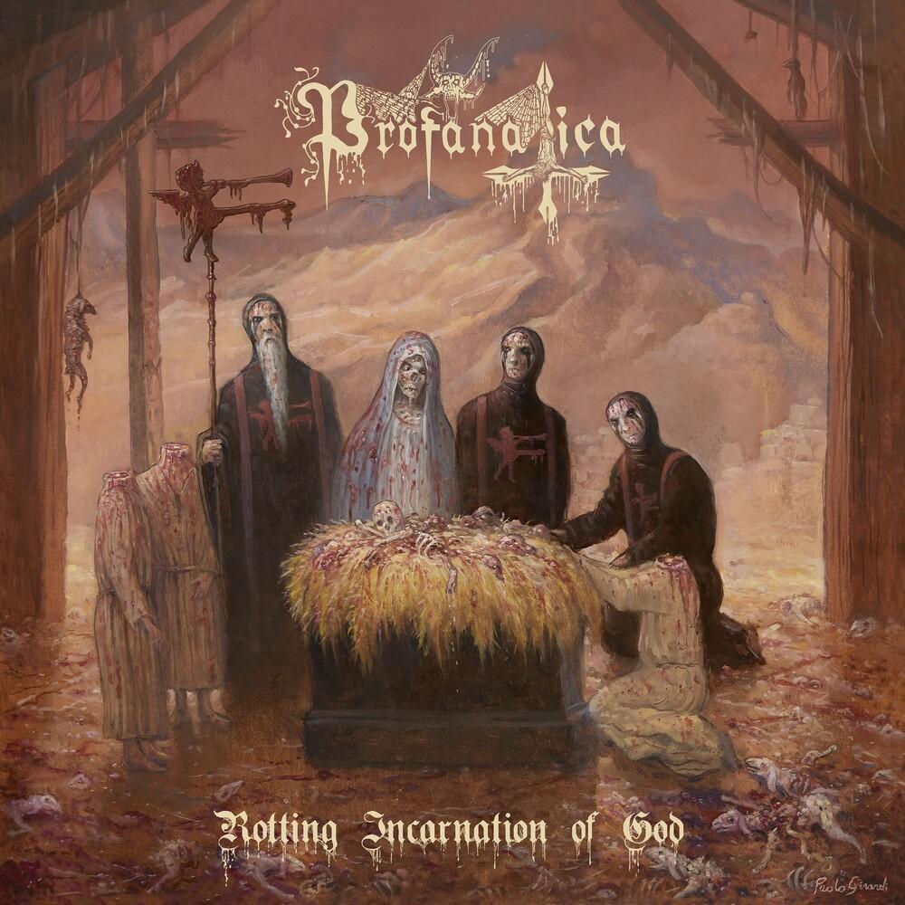 Profanatica - Rotting Incarnation Of God