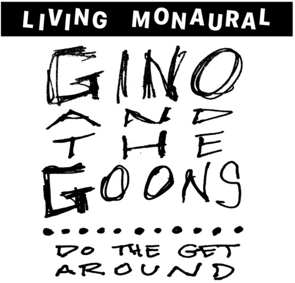 Gino & Goons - Do The Get Around