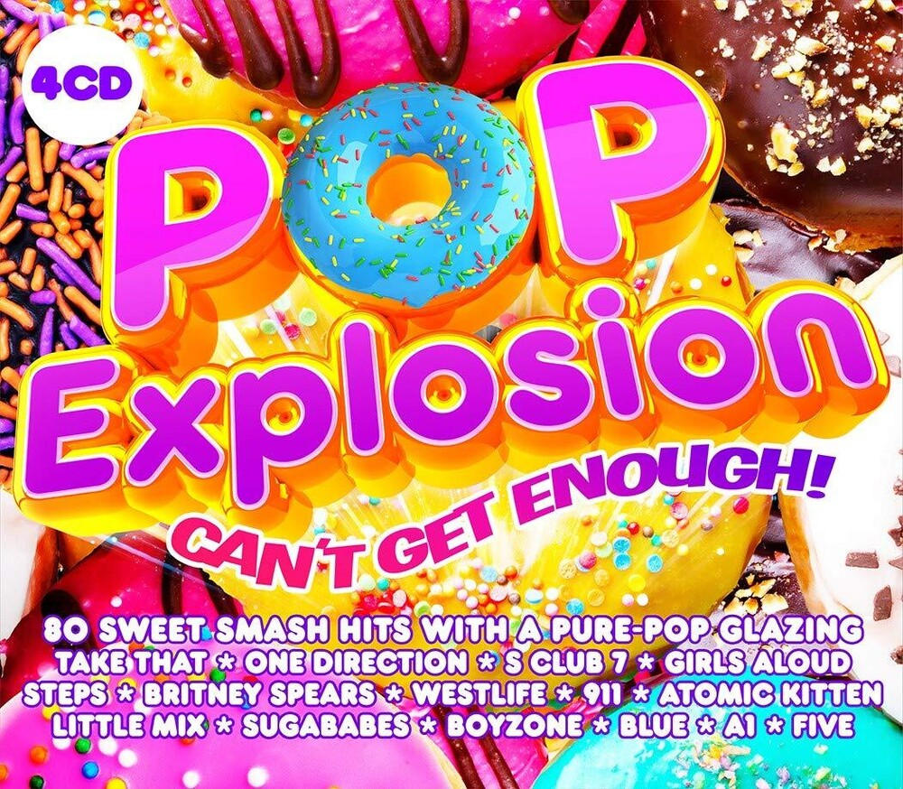 Pop Explosion Cant Get Enough / Various - Pop Explosion: Can't Get Enough / Various (Uk)