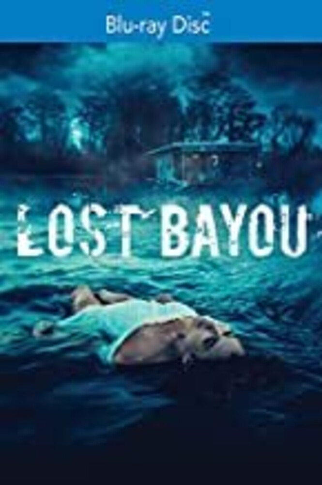 - Lost Bayou
