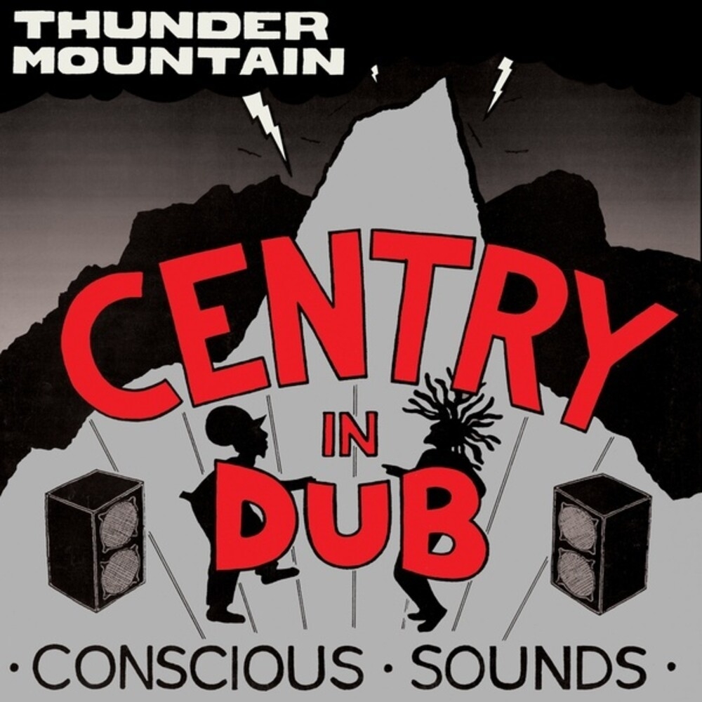 Centry - Centry In Dub / Thunder Mountain