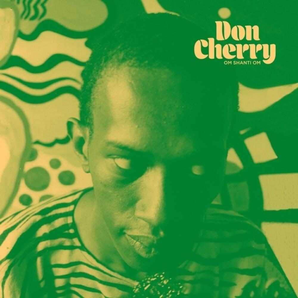 Don Cherry - Om Shanti Om