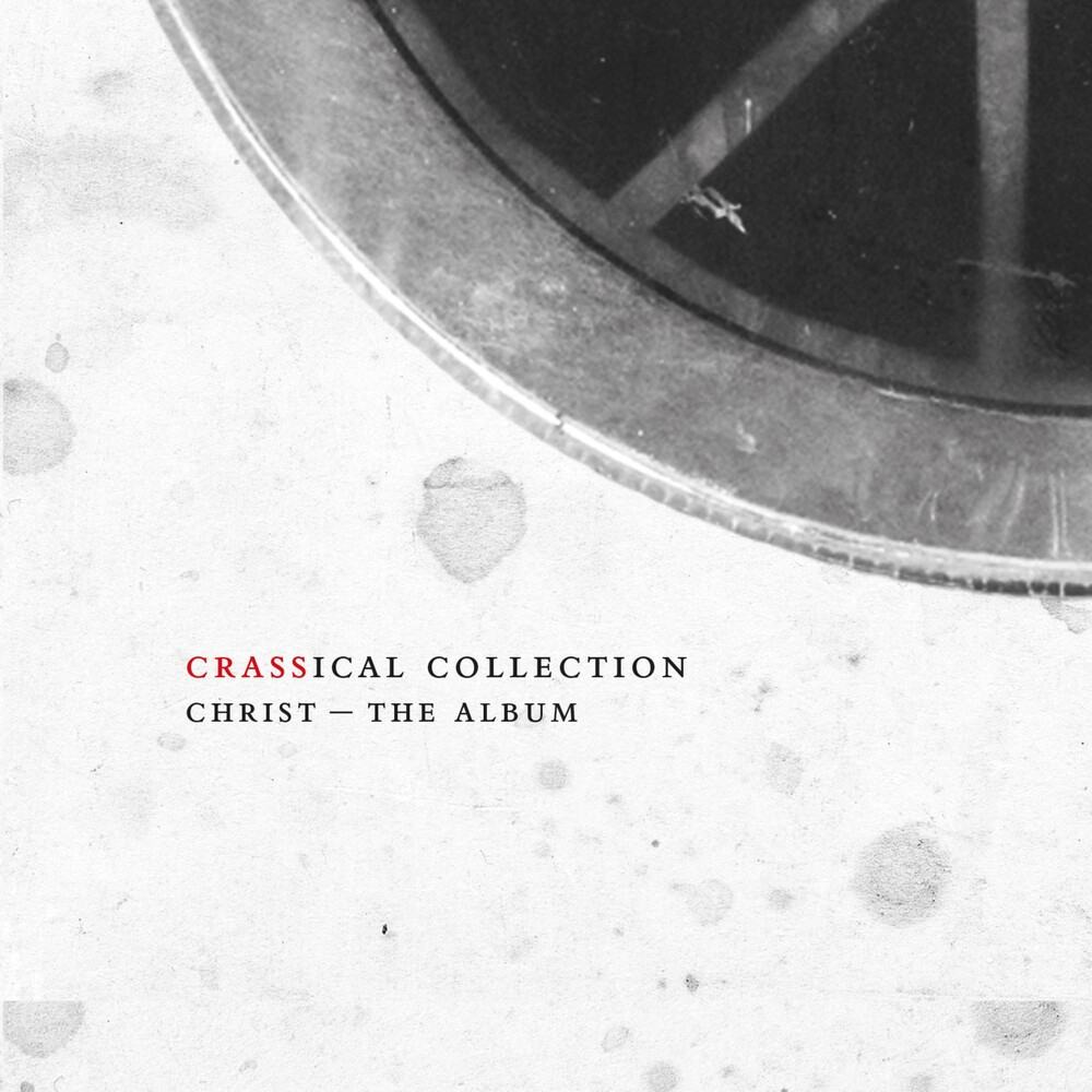 Crass - Christ – The Album: Crassical Collection [2CD]