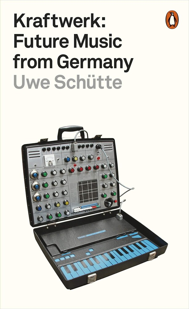 - Kraftwerk: Future Music from Germany