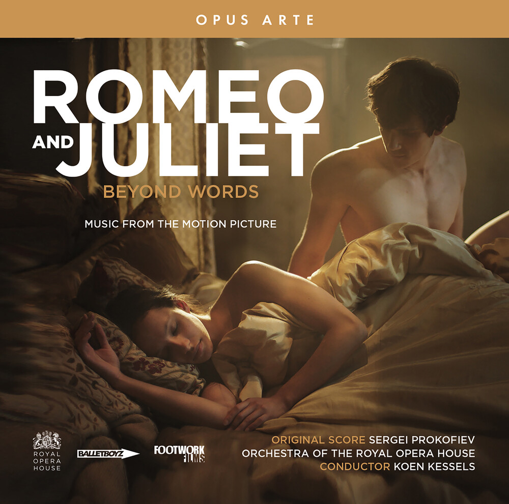 Orchestra Of The Royal Opera House - Romeo & Juliet Beyond Words