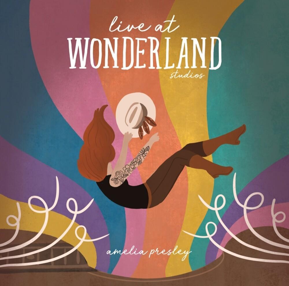 Amelia Presley - Live At Wonderland Studios