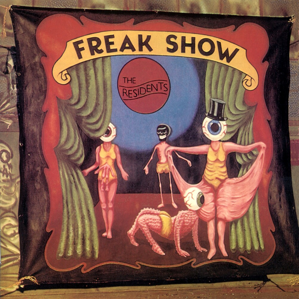 Residents - Freak Show: 3cd Preserved Edition