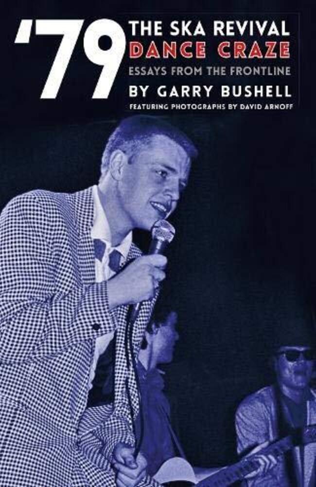 Garry Bushell - Ska Revival Dance Craze (Ppbk)