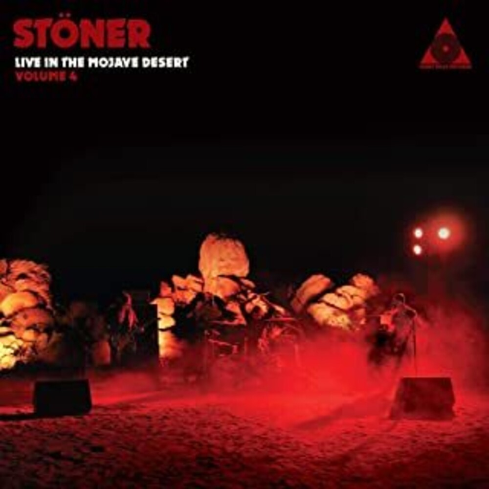 - Stoner Live In The Mojave Desert: Volume 4