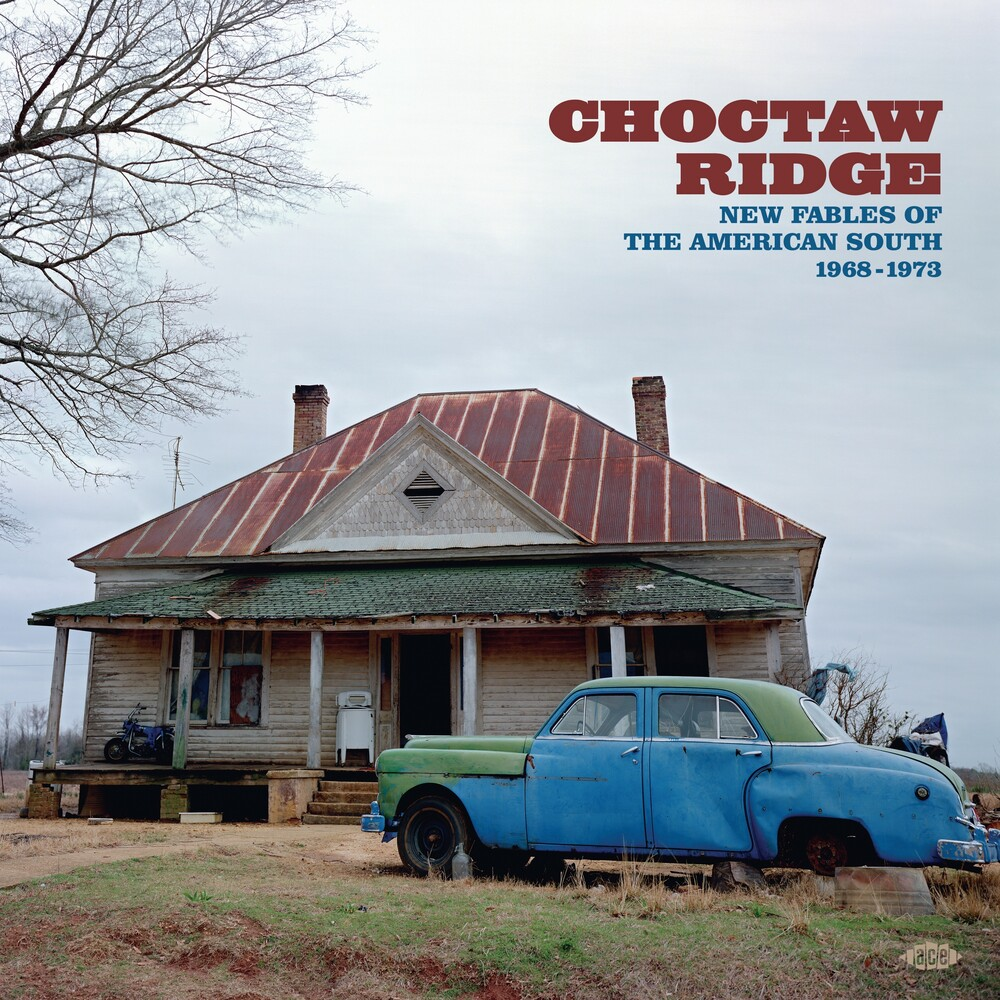 Choctaw Ridge: New Fables Of The American South - Choctaw Ridge: New Fables Of The American South