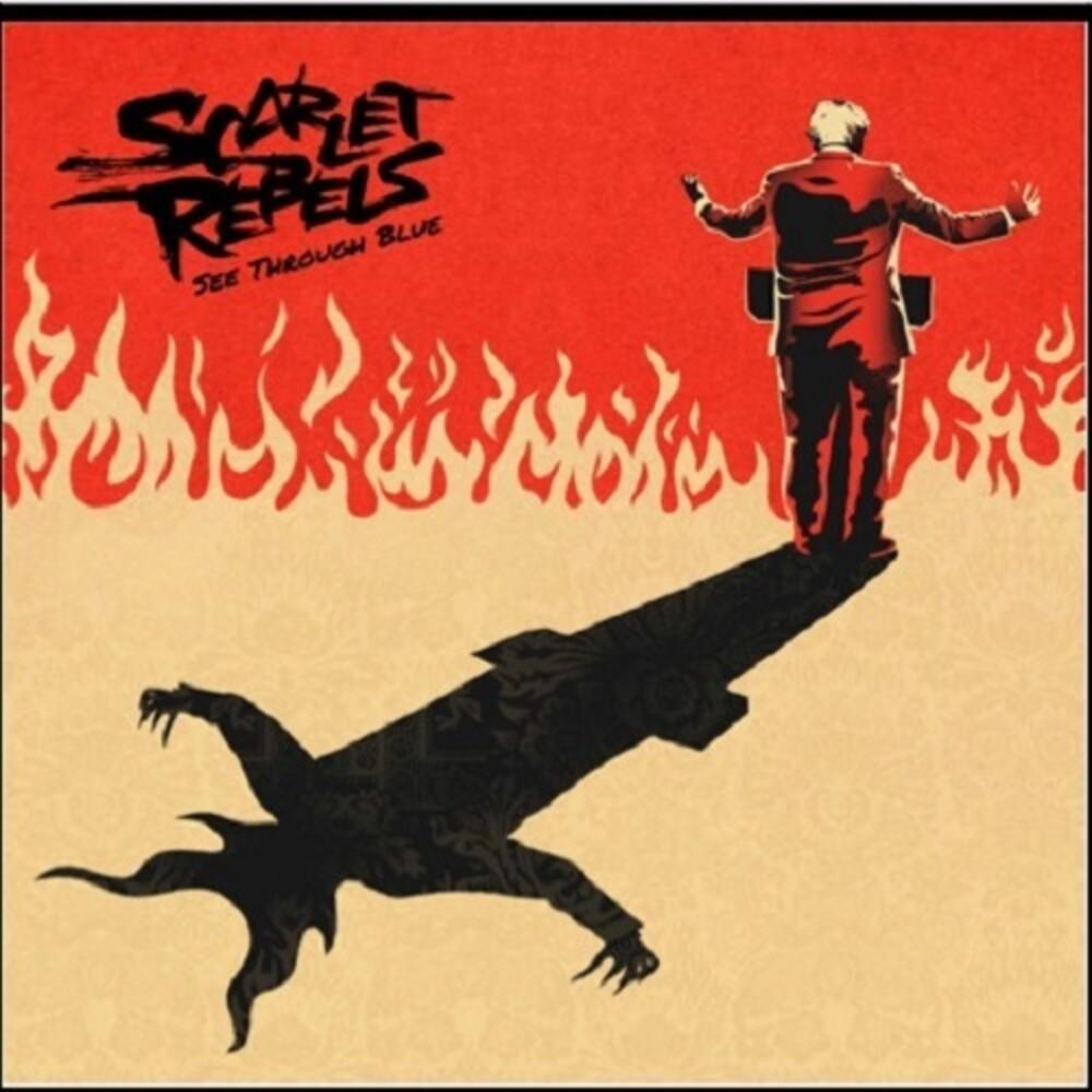 Scarlet Rebels - See Through Blue