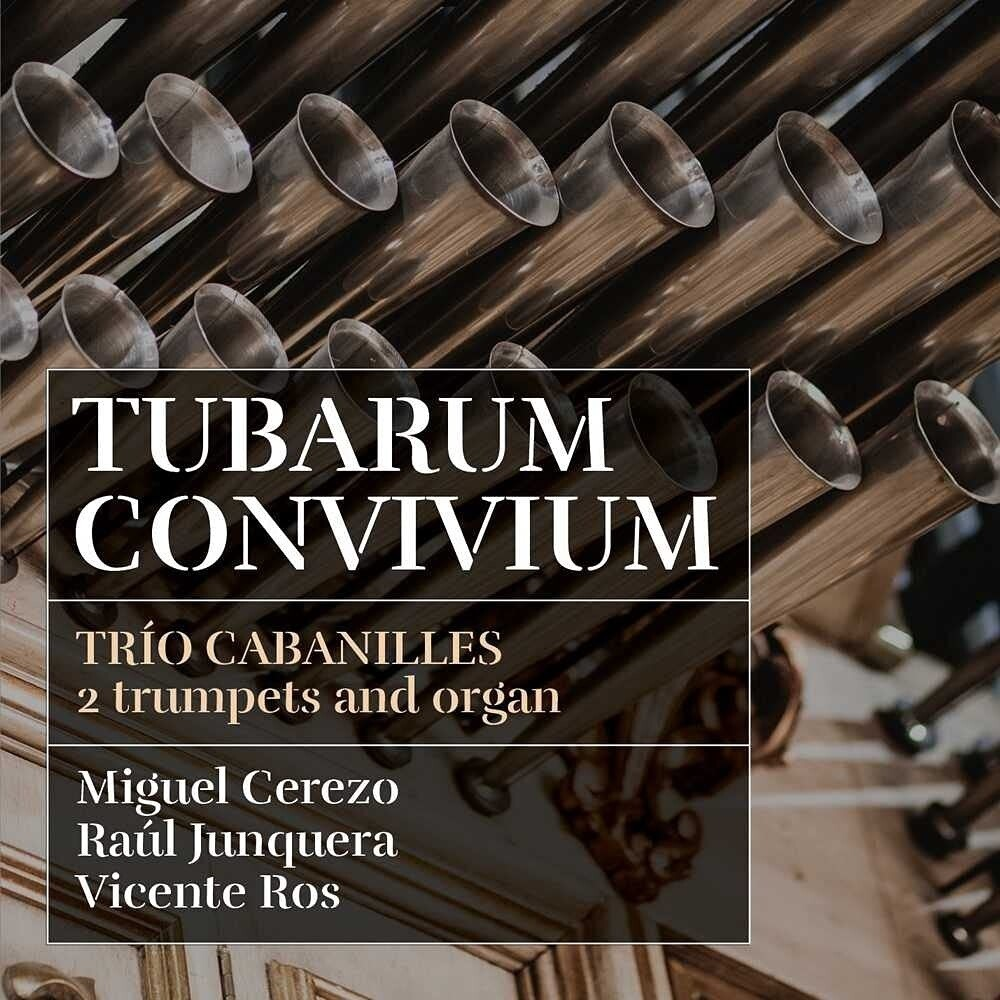 Trio Cabanilles - Tubarum Convivium (Spa)