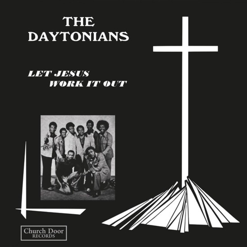 Daytonians - Let Jesus Work It Out