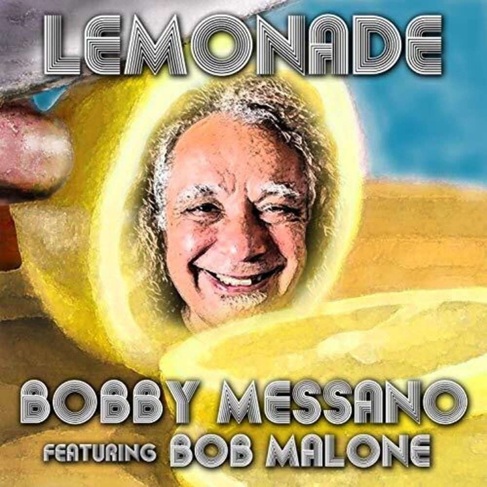 Bobby Messano - Lemonade