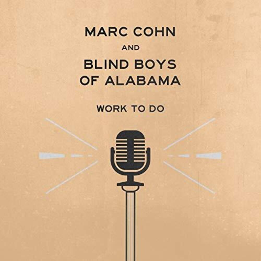 Mark Cohn And Blind Boys Of Alabama - Work To Do [LP]
