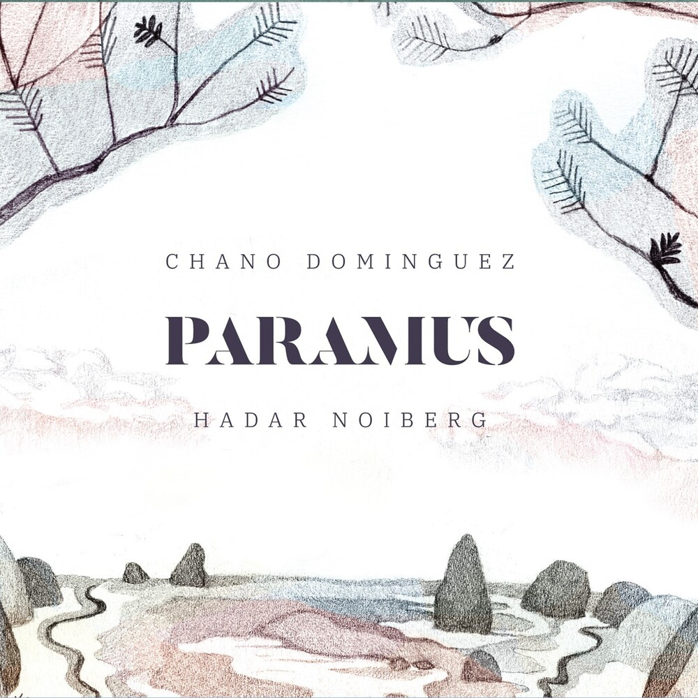 Chano Dominguez / Noiberg,Hadar - Paramus
