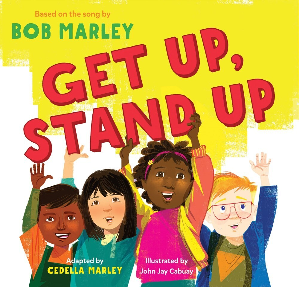 - Get Up, Stand Up: (Preschool Music Book, Multicultural Books for Kids,Diversity Books for Toddlers, Bob Marley Children's Books)