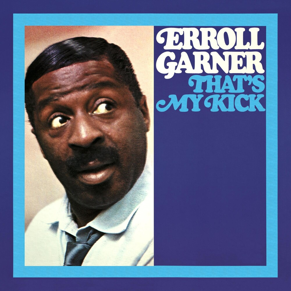 Erroll Garner - Thats My Kick (octave Remastered Series)