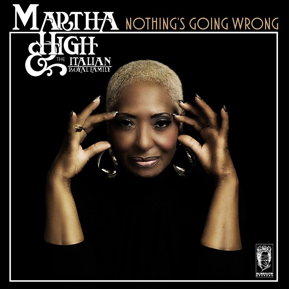 Martha High / Italian Royal Family - Nothing's Going Wrong