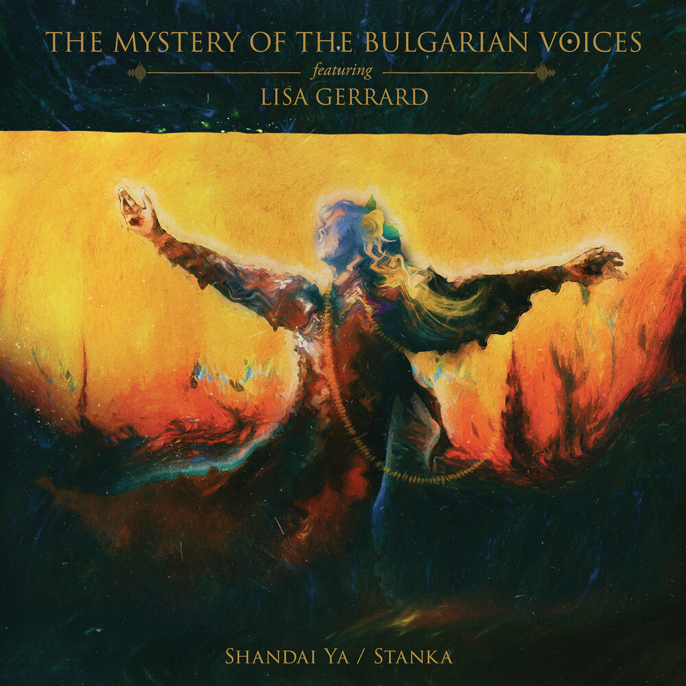 Mystery Of The Bulgarian Voices / Lisa Gerrard - Shandai Ya / Stanka (Blk) [Limited Edition]