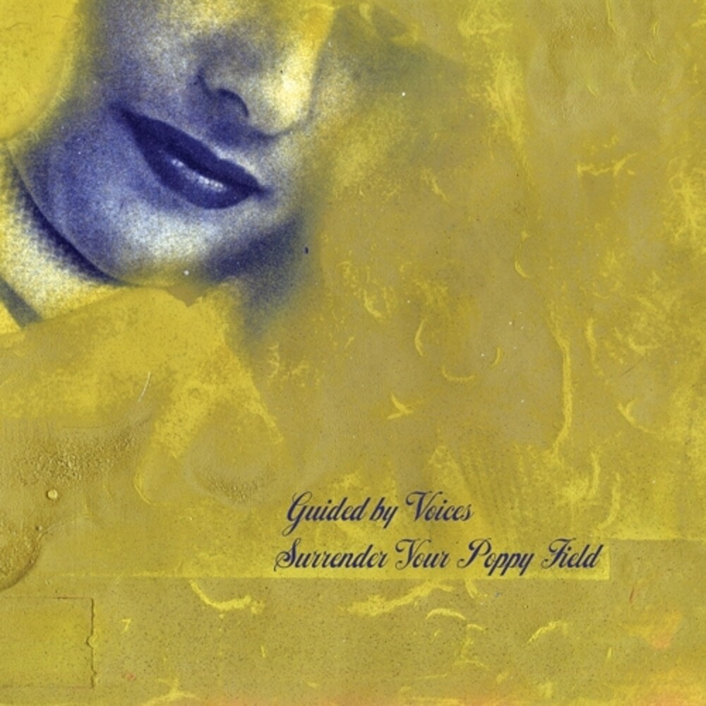 Guided By Voices - Surrender Your Poppy Field [LP]