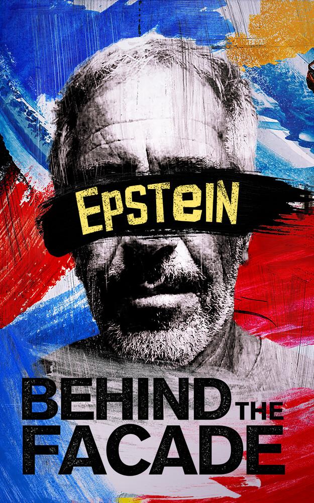 - Epstein: Behind The Facade