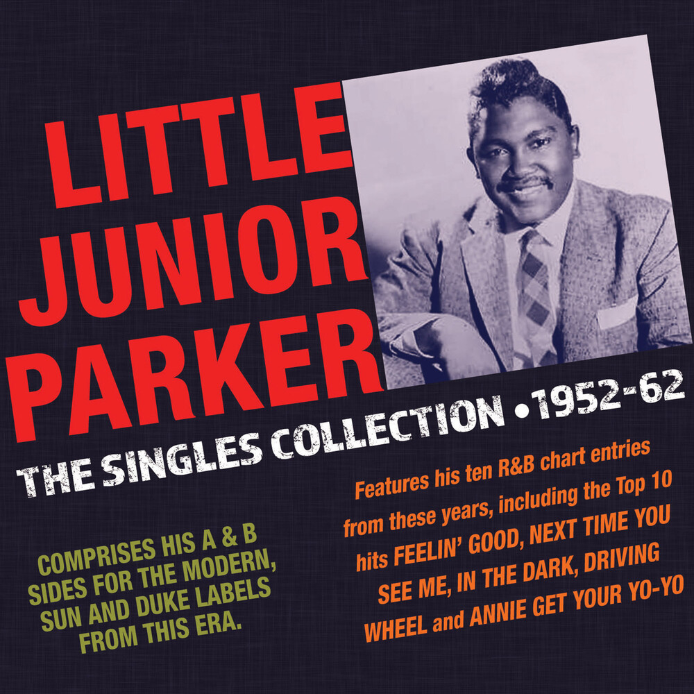 Junior Parker - Singles Collection 1952-62
