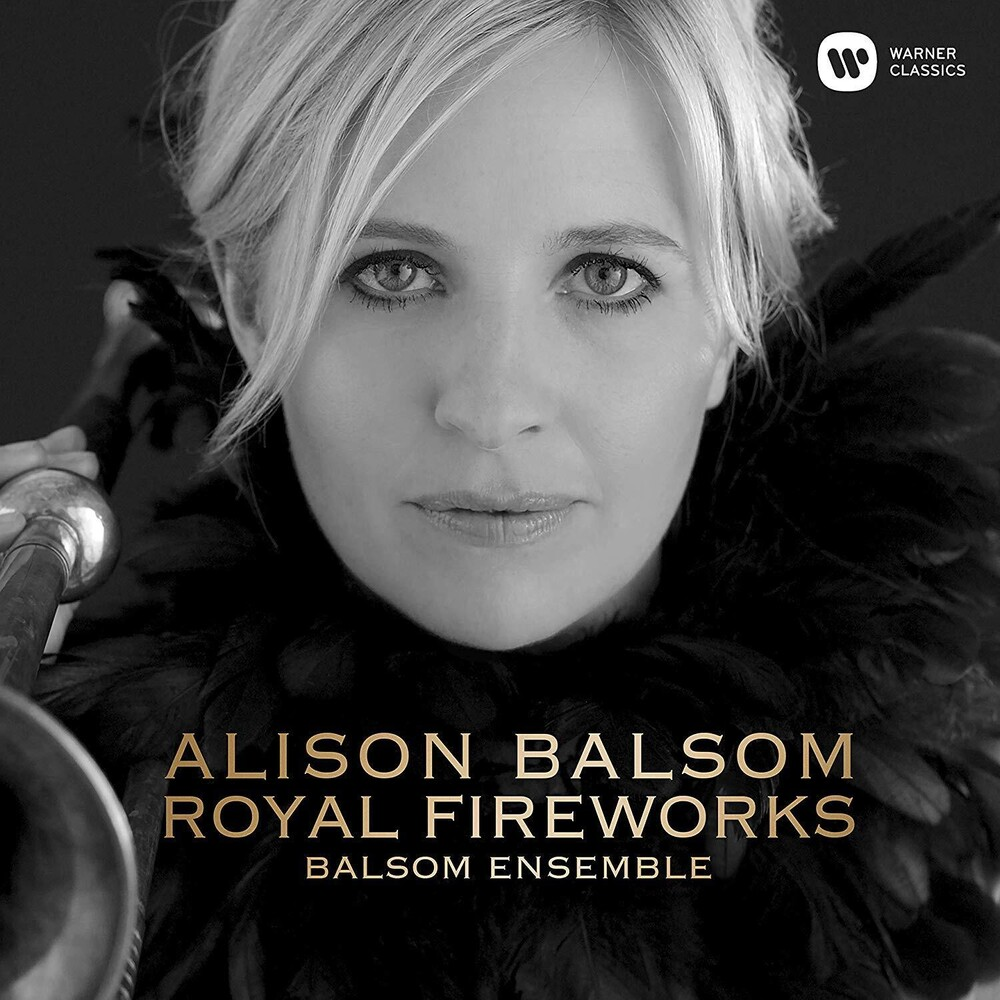 Alison Balsom - Music For The Royal Fireworks [Digipak]