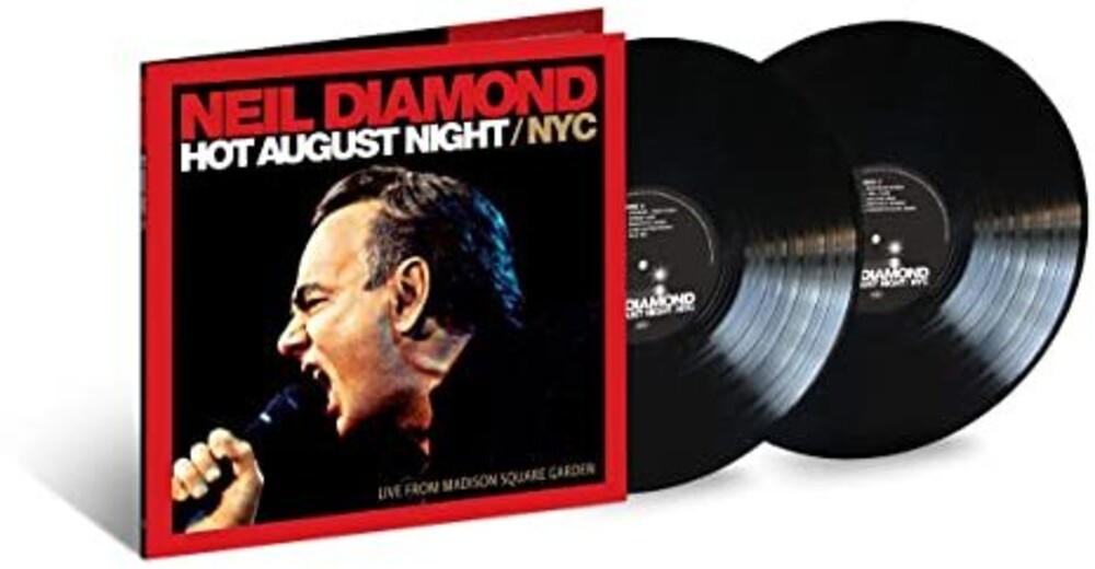 Neil Diamond - Hot August Night / Live From Madison Square Garden