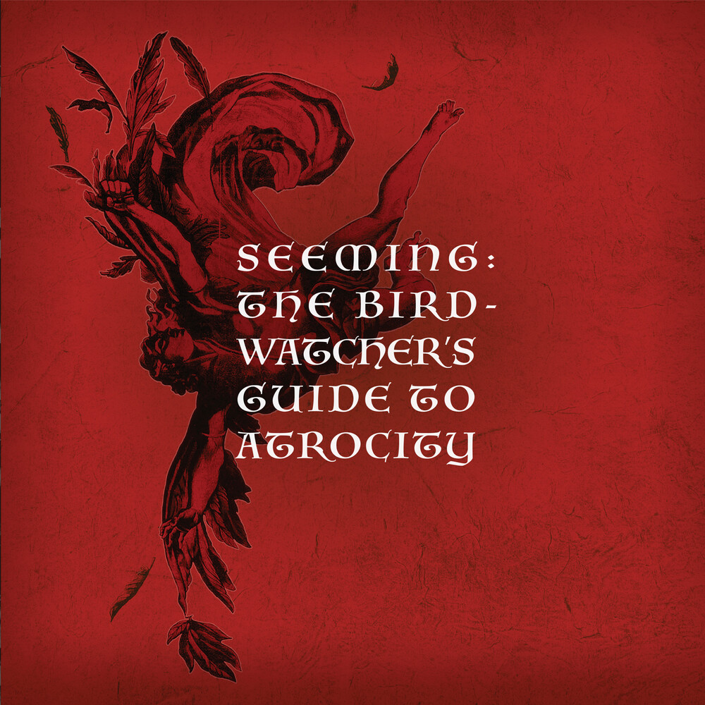 Seeming - Birdwatcher's Guide To Atrocity