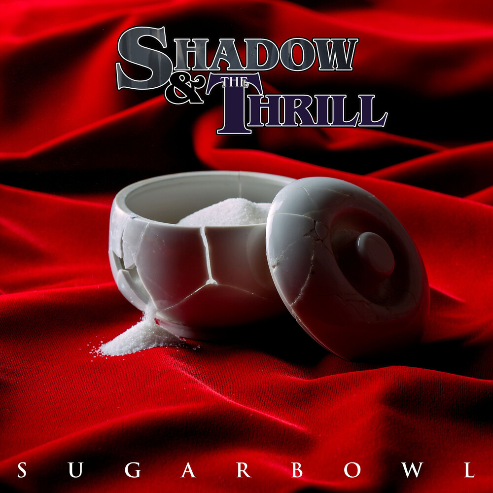 Shadow & The Hill - Sugarbowl