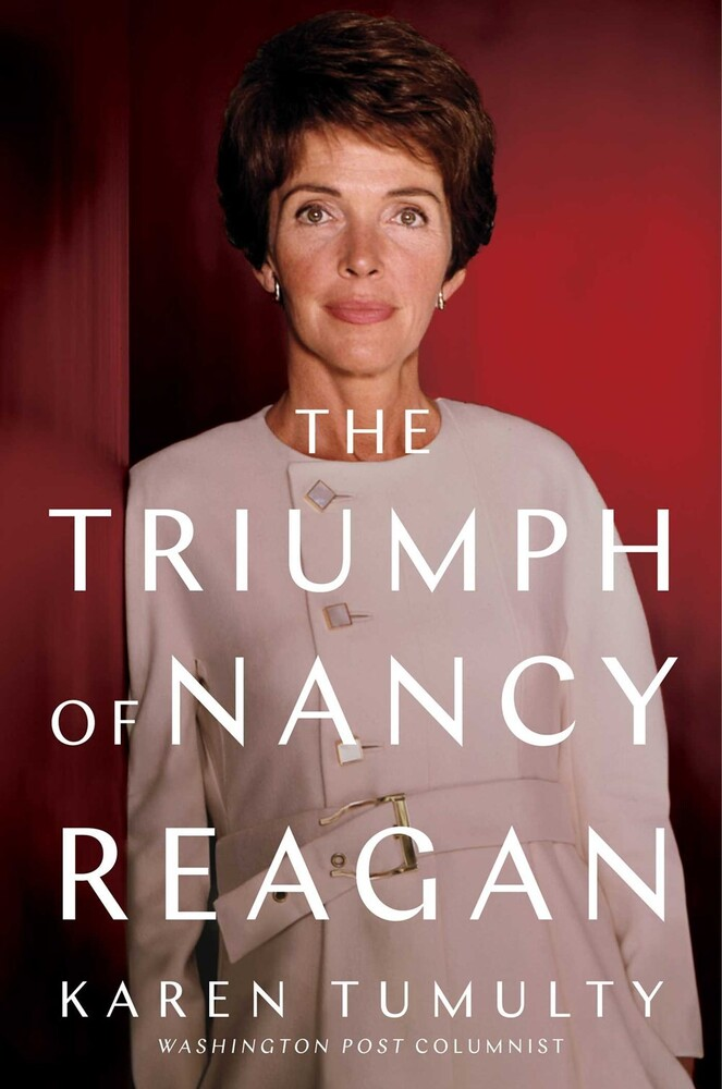 - The Triumph of Nancy Reagan