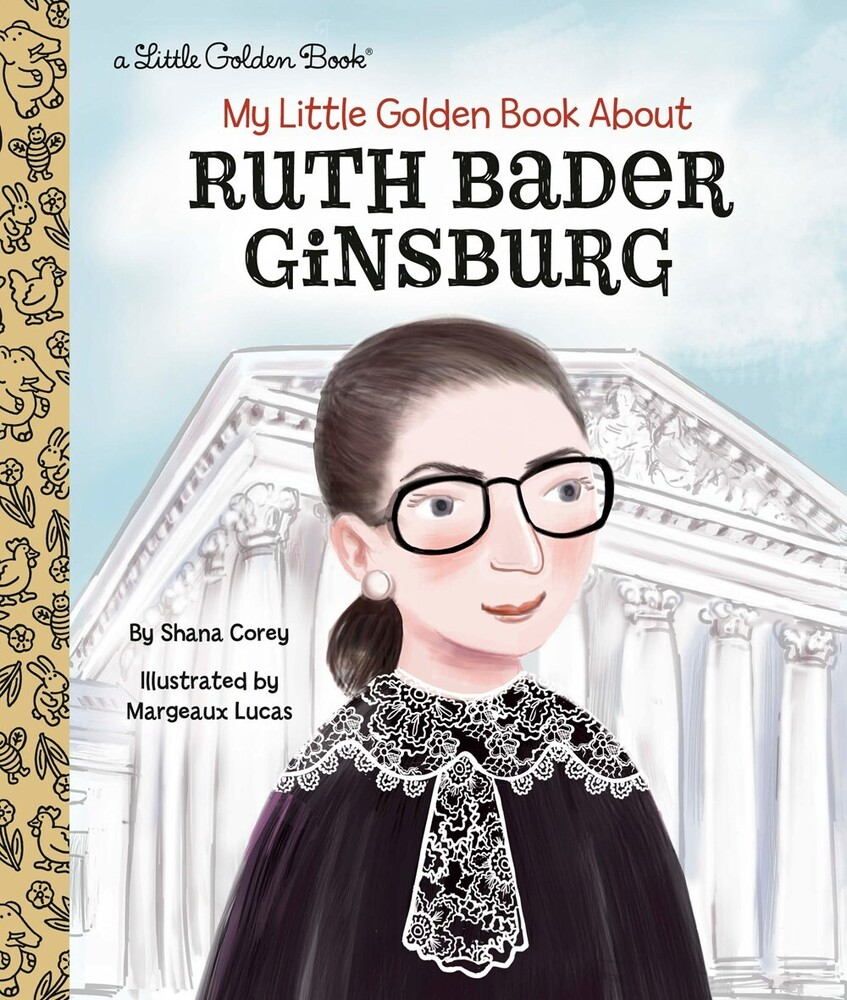 Corey, Shana / Lucas, Margeaux - My Little Golden Book About Ruth Bader Ginsburg