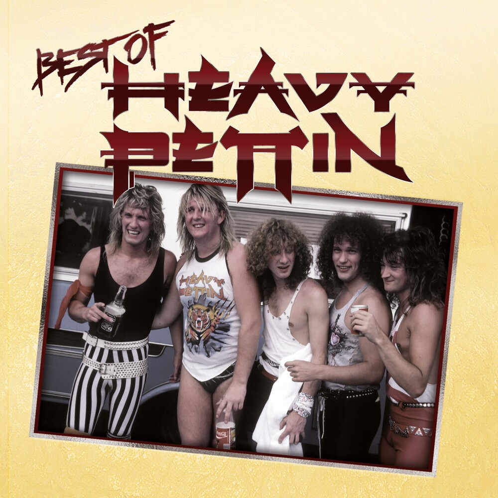 Heavy Pettin - Best Of