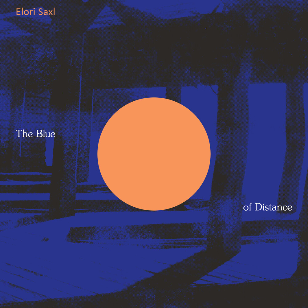 Elori Saxl - Blue Of Distance (Cloudy Clear Vinyl) [Clear Vinyl]