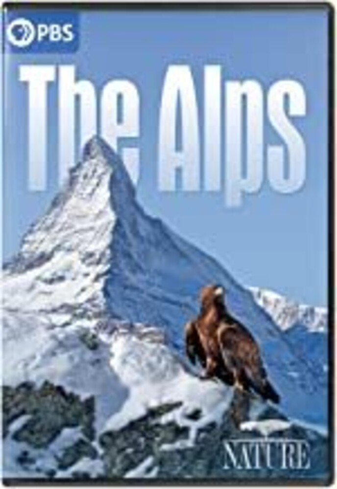 Nature: The Alps - Nature: The Alps