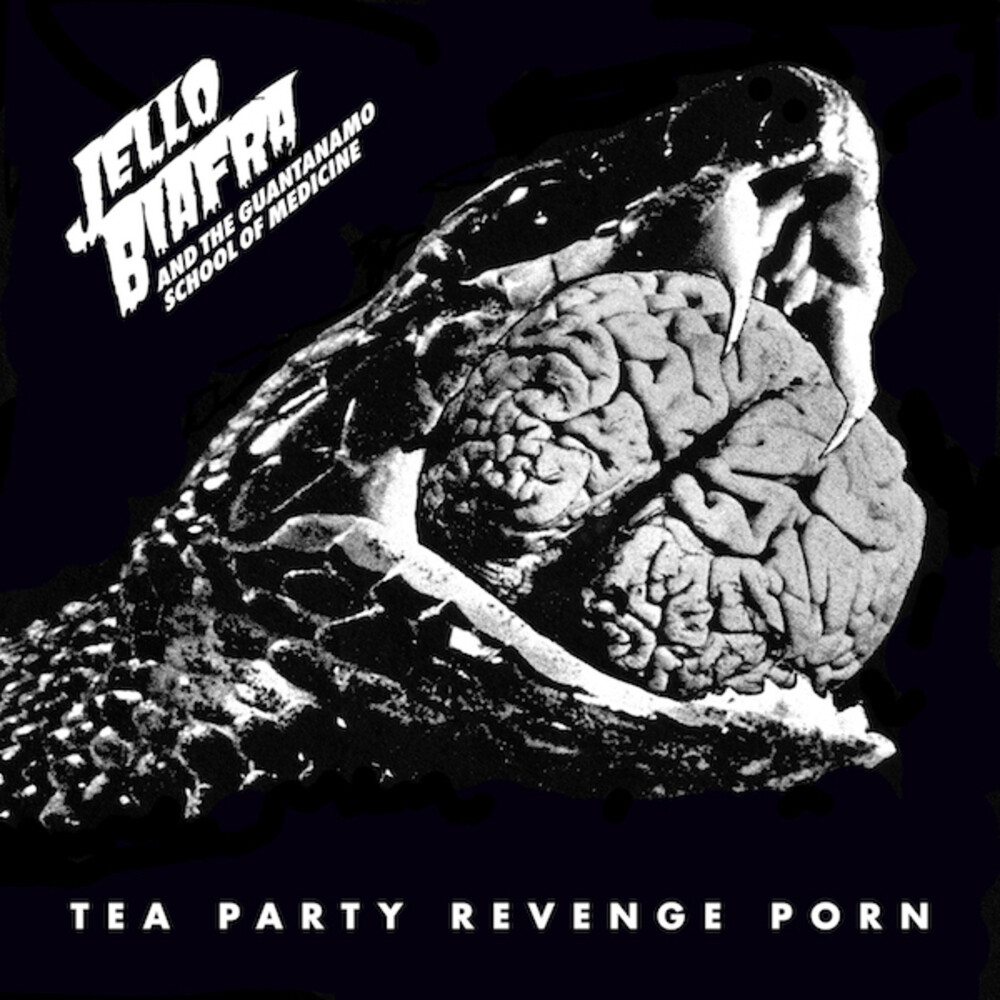 Jello Biafra  / Guantanamo School Of Medicine - Tea Party Revenge Porn