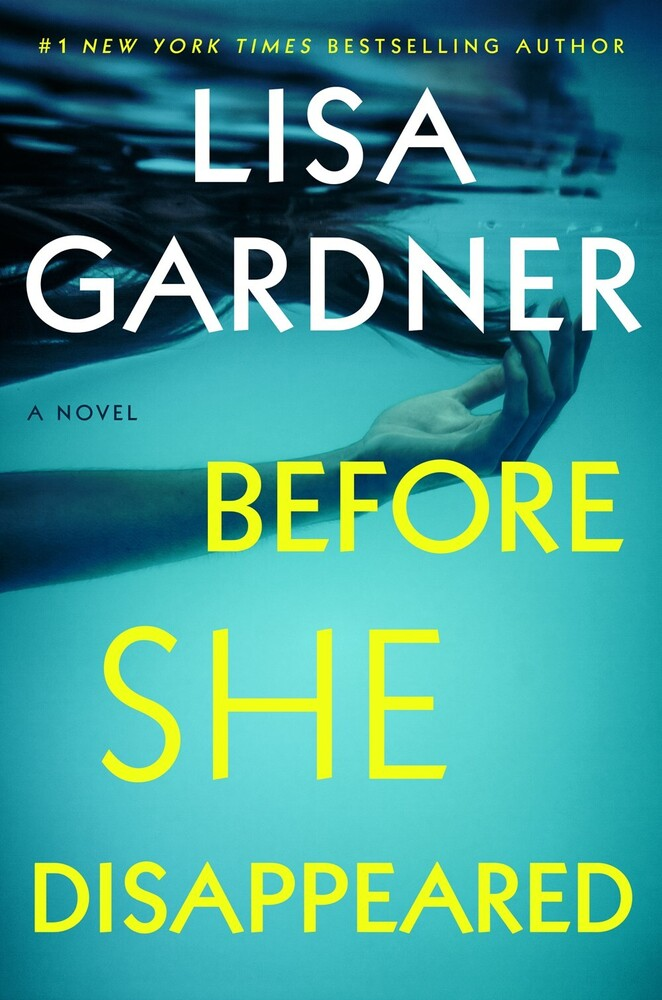 Lisa Gardner - Before She Disappeared: A Novel