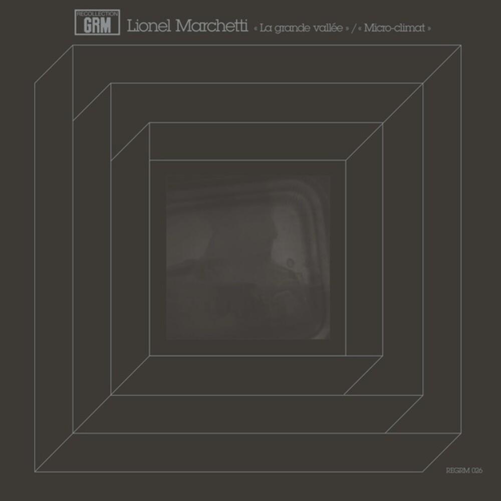 Lionel Marchetti - La grande vallee / Micro-climat