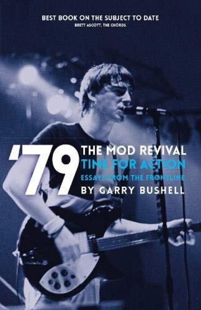 Garry Bushell - Mod Revival Time For Action (Ppbk)