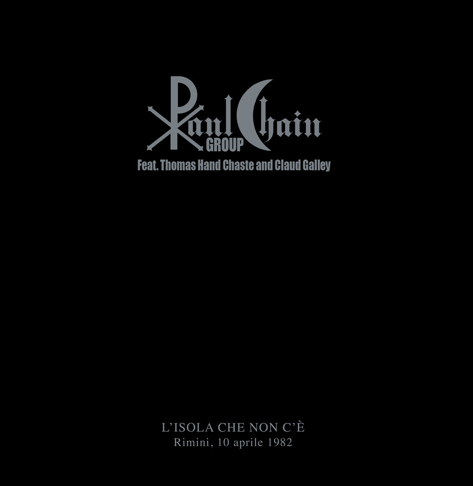 Paul Chain Group / Thomas Hand Chaste - L'isola Che Non C'e [Limited Edition] [180 Gram]