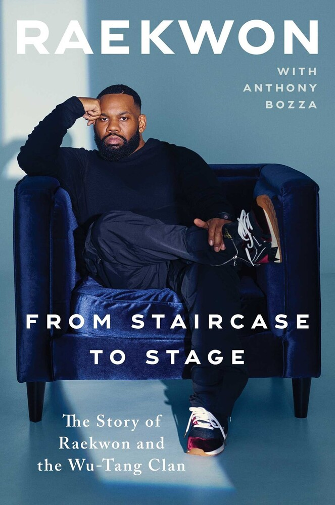 Raekwon / Anthony Bozza - From Staircase To Stage (Hcvr)